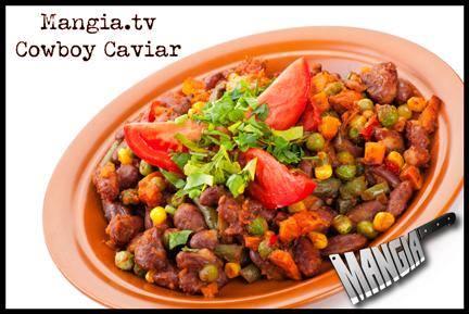 mangia cowboy caviar